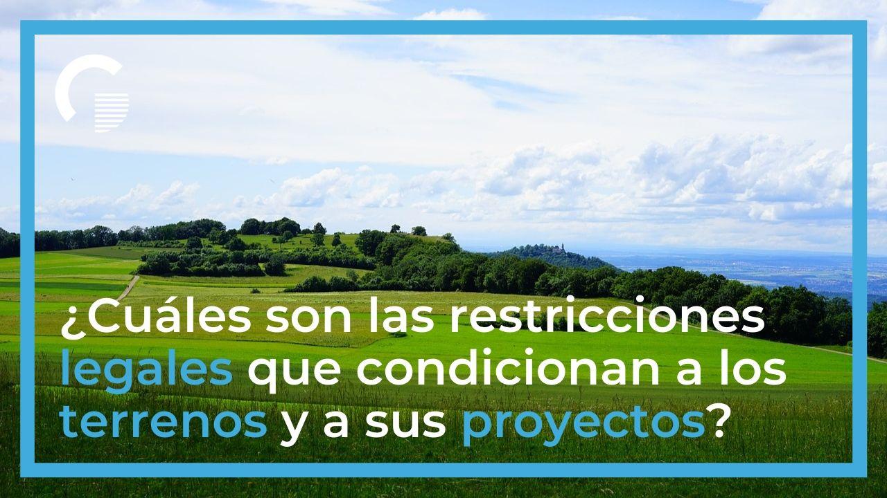 Restricciones legales que condicionan los proyectos