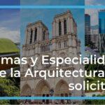 12 Ramas y Especialidades de la Arquitectura más solicitadas